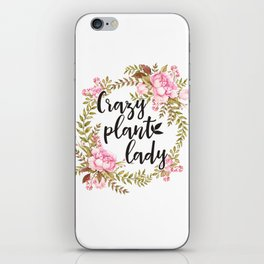 Crazy Plant Lady - Floral wreath Botanical iPhone Skin