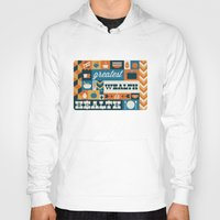 health Hoodies featuring The Greatest Wealth is Health by Ariel Wilson