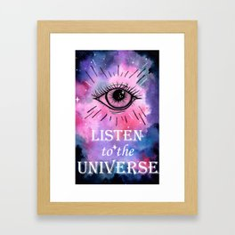 Listen to the Universe Framed Art Print