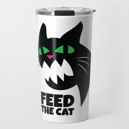 Don't Forget to Feed the Cat Travel Mug