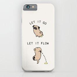 Let It Go Pug iPhone Case
