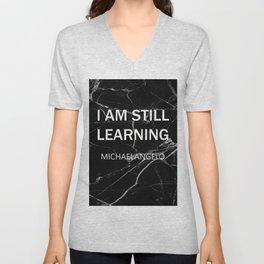 i am still learning by michaelangelo Unisex V-Neck
