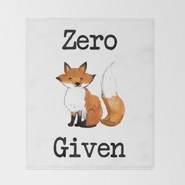 Zero Fox Given Throw Blanket