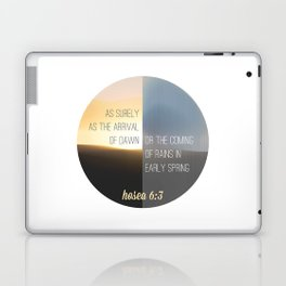 Hosea 6:3 Laptop & iPad Skin