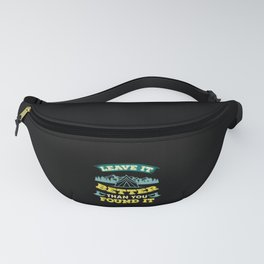 Hiking - Leave It Better Than You Found It Fanny Pack