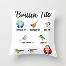 2021 British Tit Birds Funny Gift UK Politics Throw Pillow