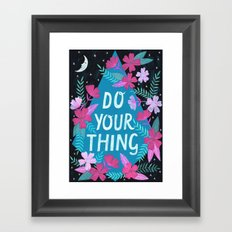 Do Your Thing - Turquoise Framed Art Print