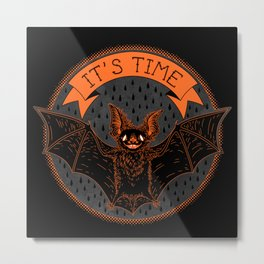 IT'S TIME Metal Print