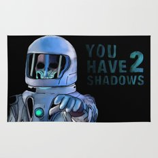 You Have 2 Shadows Rug