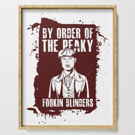 By order of the Peaky Fookin' Blinders Serving Tray