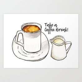 Coffee Break Watercolor and Ink Illustration Art Print