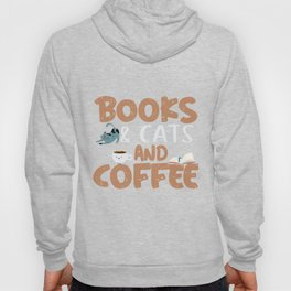 Books and cats and coffee. Hoody