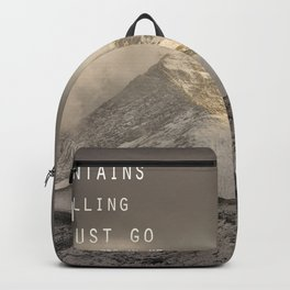 The Mountains are calling, and I must go.  John Muir. Vintage. Backpack