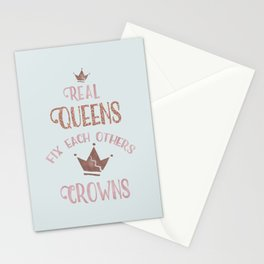 Real Queens Fix Each Others Crowns Stationery Cards