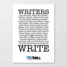 WRITERS WRITE! Canvas Print