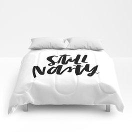 Still Nasty Comforters