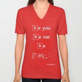 Be E=mc2 Unisex V-Neck