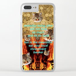 TRICKLE DOWN ECONOMICS ARE A SCAM Clear iPhone Case