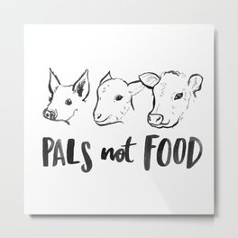 Pals Not Food Illustration by Laura Tubb Metal Print
