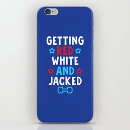 Getting Red, White And Jacked iPhone Skin