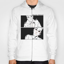 Franc Friday - You'll Get Blood in Your Eyes Hoody