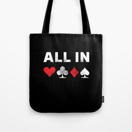 All in Poker | Funny Gambling Gift Tote Bag