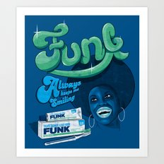 FUNK - ALWAYS KEEPS ME SMILING Art Print