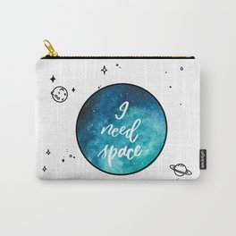 I need space quote  Carry-All Pouch