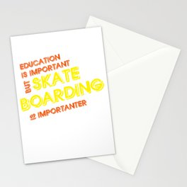 Skateboarding Is Importanter Skater Skateboard Gift Stationery Cards