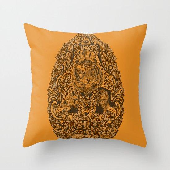 kill the tiger Throw Pillow