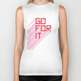 Go For It Biker Tank
