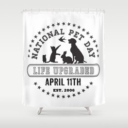 National Pet Day Shower Curtain