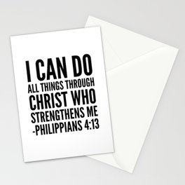 I CAN DO ALL THINGS THROUGH CHRIST WHO STRENGTHENS ME PHILIPPIANS 4:13 Stationery Cards