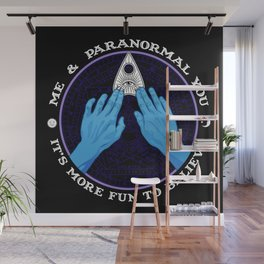 Me & Paranormal You - James Roper Design - Ouija (white lettering) Wall Mural