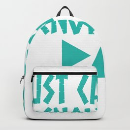 Have You Had Enough? Let's Reflect on A Shirt Saying Just Can't Get Enough Of T-shirt Design  Backpack
