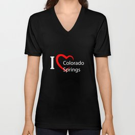 Colorado Springs. I love my favorite city. Unisex V-Neck