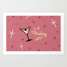 MID CENTURY COCKTAIL PINK IS IT FRIDAY YET? Art Print