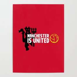 Manchester Is United Poster