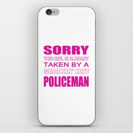 Taken By A Policeman iPhone Skin