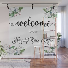 Welcome To Our Happily Ever After Wall Mural