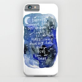 Light and Darkness - Love Can Do That - Famous Quote - Equal Rights - Night Sky iPhone Case