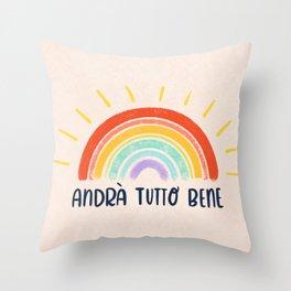 Andrà Tutto Bene Throw Pillow