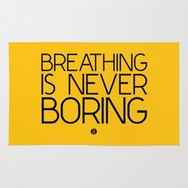 Breathing Is Never Boring Rug