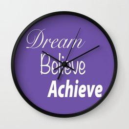 Dream Believe Achieve Ultra Violet Wall Clock