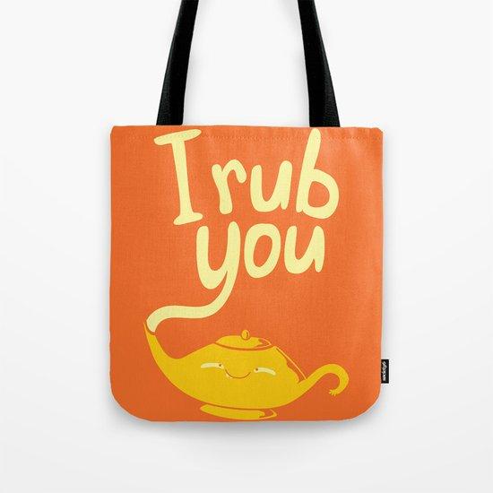 I rub you Tote Bag