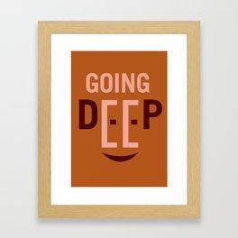 Going Deep Framed Art Print
