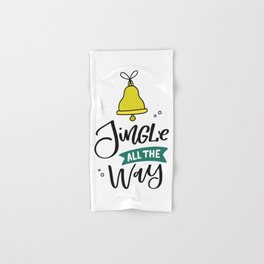 Jingle All The Way! Hand & Bath Towel