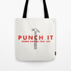 Punch it - Zombie Survival Tools Tote Bag