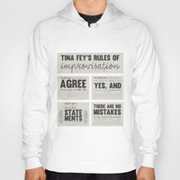 tina fey Hoodies featuring Tina Fey's Rules of Improvisation by lidia