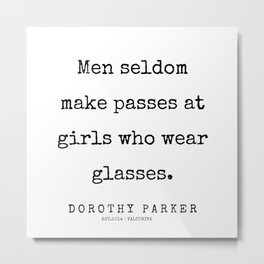 17    | 200221 | Dorothy Parker Quotes Metal Print